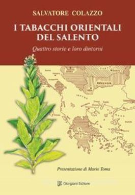 Il tabacco raccontato con garbo in un libro di Salvatore Colazzo