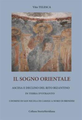 Libri  Ascesa e declino del rito bizantino in Terra d'Otranto. I possedimenti di San Nicola di Casole a nord di Brindisi