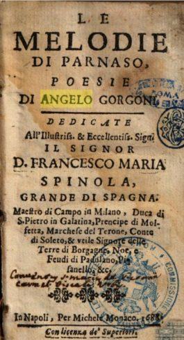 Angelo Gorgoni (1639-1684) di Galatina e una stroncatura forse immeritata (1/2)